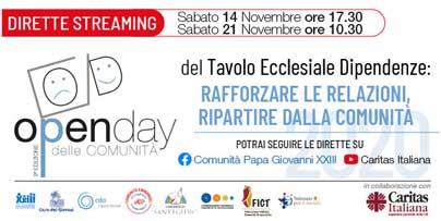 3° Open Day delle Comunità 14/15 e 21/22 novembre 2020. Previste due dirette streaming organizzate dal Tavolo Ecclesiale Dipendenze